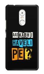 Aao Kabhi Haveli Pe Premium Printed Lenovo K6 Note Case
