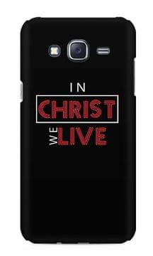 In Christ We Live Premium Printed Samsung Galaxy J5 Case