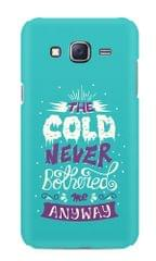 Cold Never Bothered Me Premium Printed Samsung Galaxy J5 Case