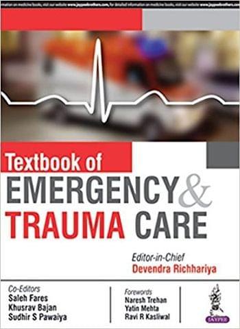 Textbook of Emergency & Trauma Care 1st Edition 2018 By Devendra Richhariya
