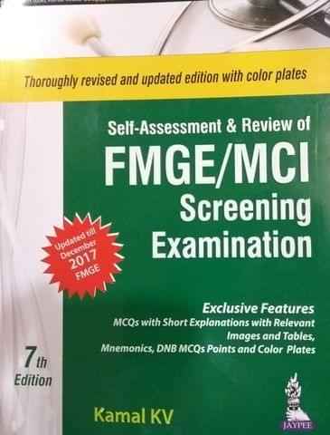 Self Assessment & Review of FMGE/MCI Screening Examination 7th Edition  2017 By Kamal KV