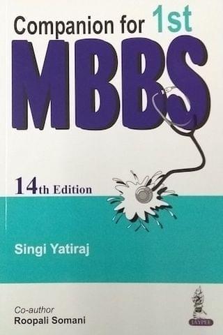Companion for 1st MBBS 14th edition 2018 by Singi Yatiraj