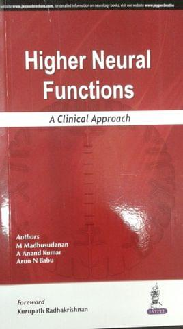 Higher Neural Functions A Clinical Approach 1st Edition 2018 By Madhusudanan M