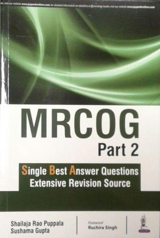 MARCOG Part-2 Single Best Answer Questions Extensive Revision Source 1st Edition 2018 By Shailaja Rao Puppala