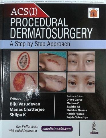 ACS (I) Procedural Dermatosurgery 1st Edition 2017 By Biju Vasudevan