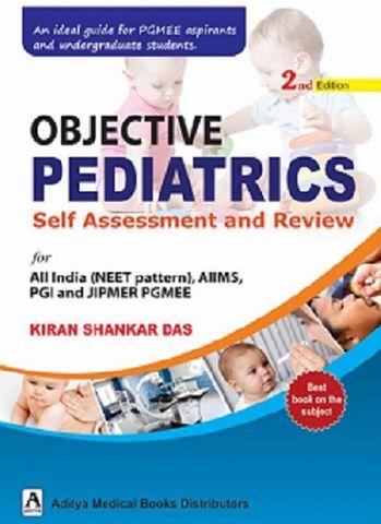 Objective Pediatrics Self Assessment and Review 2nd Edition 2018 By Kiran Shankar Das