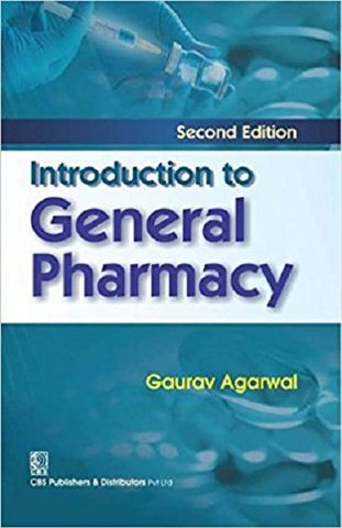 Introduction to General Pharmacy 2nd Edition 2018 By Gaurav Agarwal