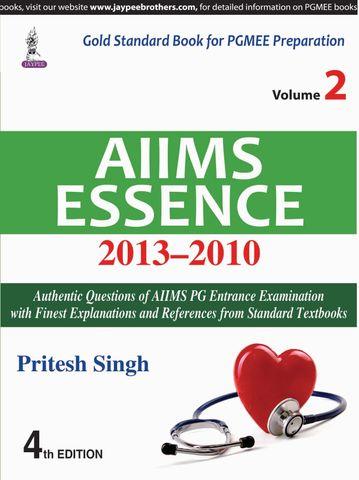 Aiims Essence 2013-2010 (Volume-2) 4th Edition 2018 By Pritesh Singh