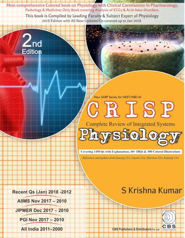 Complete Review of Integrated Systems (CRISP)-Physiology (New SARP Series for NEET/NBE/AI) 2nd edition 2018 by S Krishna Kumar