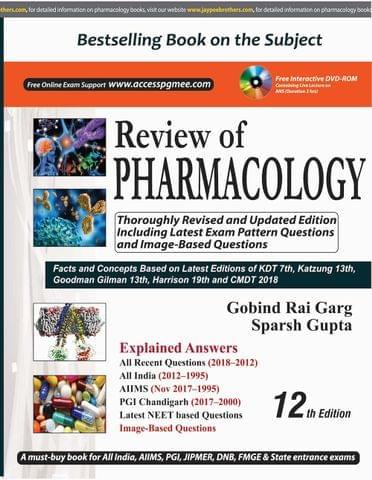 Review of PHARMACOLOGY 12th Edition 2018 by Gobind Rai Garg, Sparsh Gupta