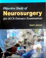 Objective Study of Neurosurgery By Somil Jaiswal