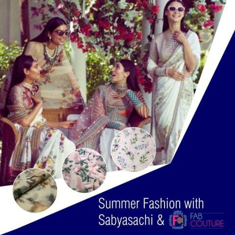 Summer Fashion with Sabyasachi & Fab Couture