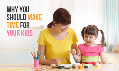 5 Simple Ways To Make Time For Kids And Why It Is Essential To Do So
