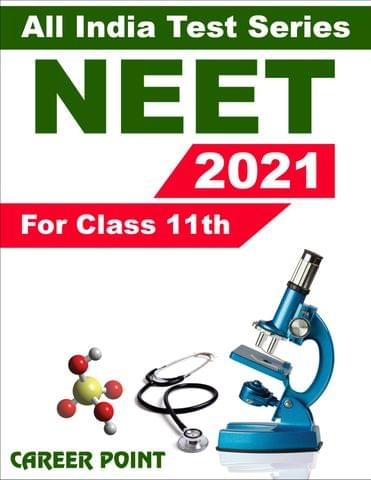 All India Test Series For NEET 2021 (For 11th Class)