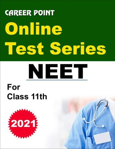 Online Test Series For NEET 2021 (For 11th Class)