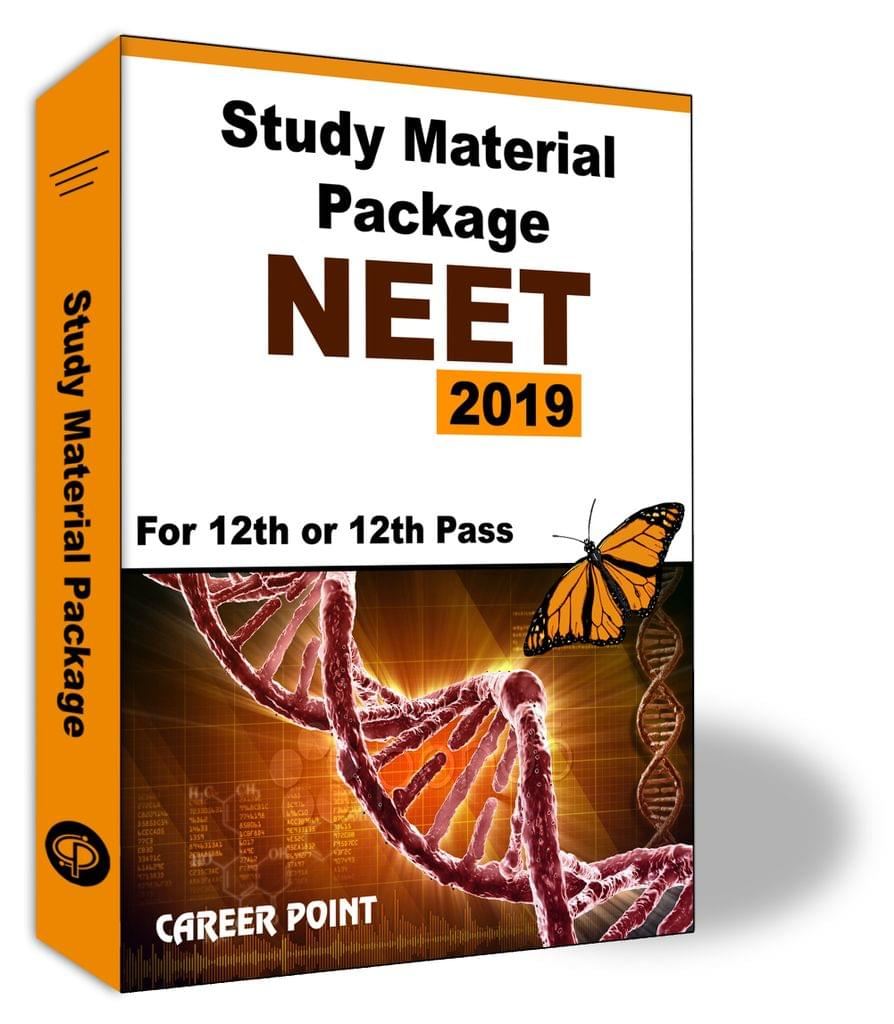 Study Material Package NEET 2019 For 12th or 12th Pass