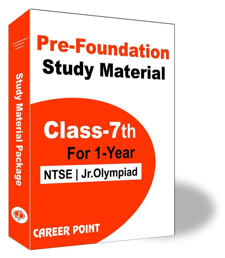 Pre-Foundation Study Material For Class 7th (1 Year)