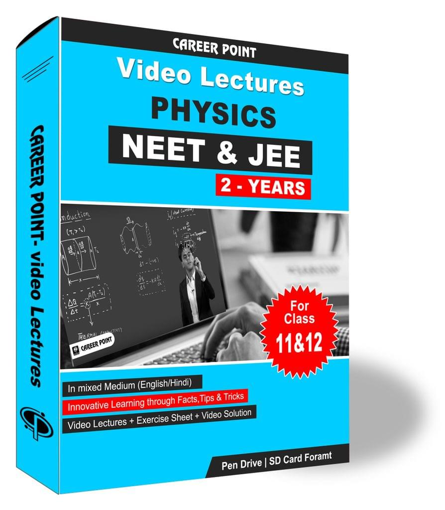 Physics Video Lectures (11th+12th) | JEE & NEET | Validity 2 Yrs | Medium : Mixed Language (E & H)