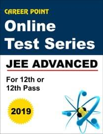 Online Test Series JEE Advanced 2019 For 12th or 12th Pass