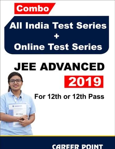 Combo: All India Test Series + Online Test Series JEE Advanced 2019 For 12th or 12th Pass
