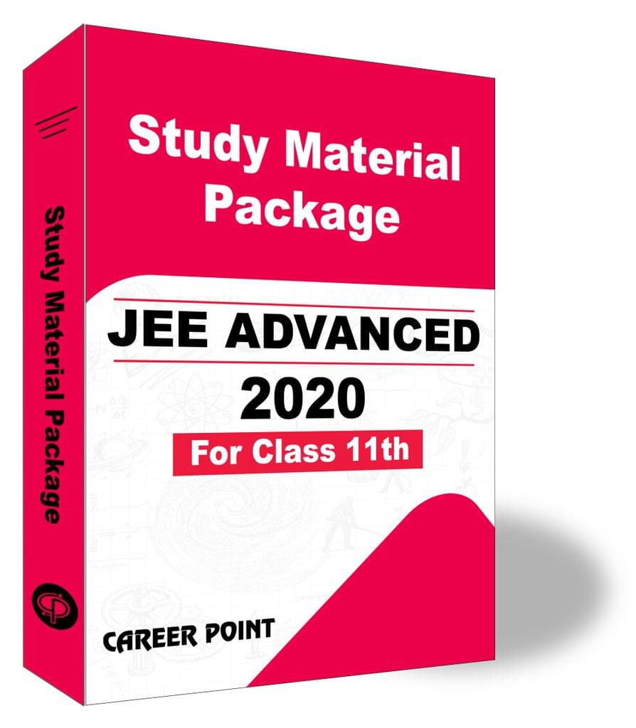 Study Material Package For JEE Advanced 2020 (For 11th Class)