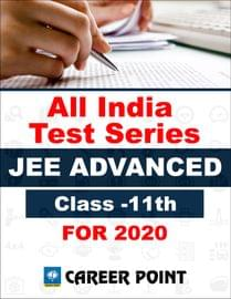 All India Test Series For JEE Advanced 2020 (For 11th Class)