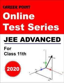 Online Test Series JEE Advanced 2020 For 11th Class