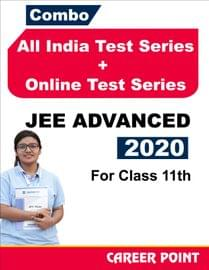 Combo: All India Test Series + Online Test Series JEE Advanced 2020 For 11th Class