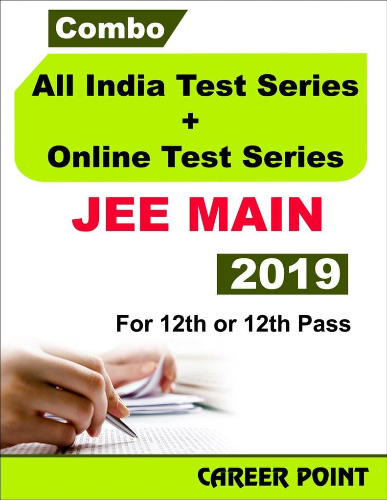 Combo: All India Test Series + Online Test Series For JEE Main 2019 (For 12th or 12th Pass)
