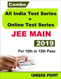Combo: All India Test Series + Online Test Series JEE Main 2019 For 12th or 12th Pass