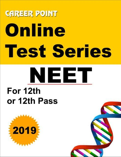 Online Test Series NEET 2019 For 12th or 12th Pass