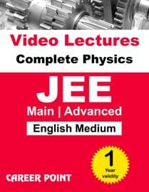 Physics (11th+12th) for 1 Yr Video Lectures JEE Main | Advanced(English Medium)