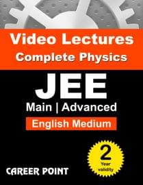 Physics Video Lectures (11th+12th) | JEE Main & Advanced | Validity 2 Yrs | Medium : English Language