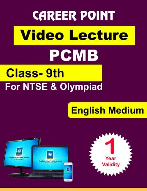Class 9 Video Lecture (PCMB) (1 yr) for NTSE | Olympiad in English Medium