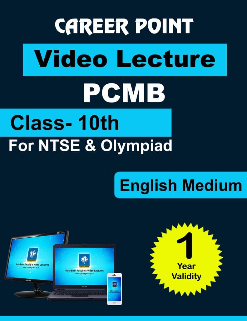 Class 10 Video Lecture (PCMB) (1 yr) for NTSE | Olympiad in English Medium