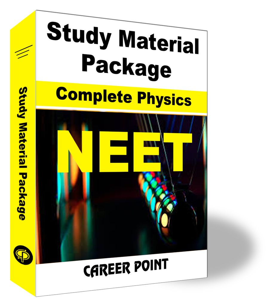 Study Material Package Complete Physics-NEET
