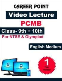 Video Lecture for NTSE |  Validity: 30 May 2019 | Covers: PCMB Class 9 & 10 | Medium: English Language