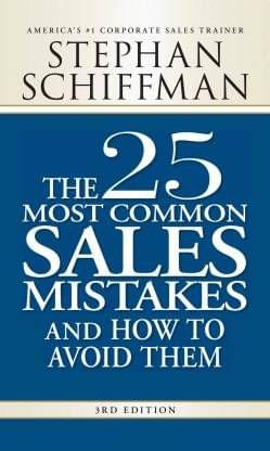25 Most Common Sales Mistakes And How To Avoid Them 3RD Edition