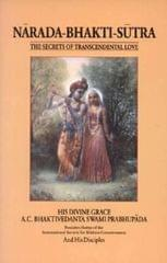 Narada Bhakti Sutra, The Secrets of Transcental Love