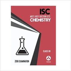 Oswal ISC MOST LIKELY QUESTION SETS CHEMISTRY Class 12 for 2018 Exam