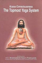 Krsna Consciousness the top most Yoga System