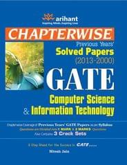 GATE Computer Science and Information Technology: Chapterwise Previous Years' Solved Papers (2013  2000)