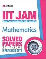 IIT JAM  MATHEMATICS Solved Papers (20172005) 5 Practice sets