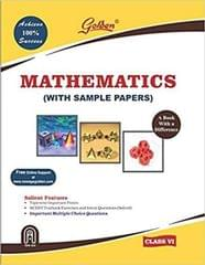 Golden Mathematics: with Sample Papers Book Based a Difference Class  6