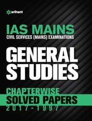 IAS Mains General Studies Chapterwise Solved Papers 2017 - 1997