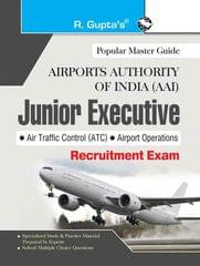 AAI (Airports Authority of India): Junior Executive (ATC & Airport Operations) Recruitment Exam Guide