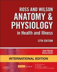 Ross and Wilson Anatomy and Physiology in Health and Illness, International Edition 12th Edition