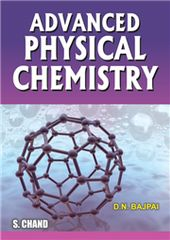 ADVANCED PHYSICAL CHEMISTRY FOR B.SC.III