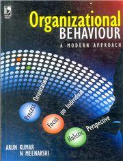 ORGANIZATIONAL BEHAVIOUR  A MODERN APPR