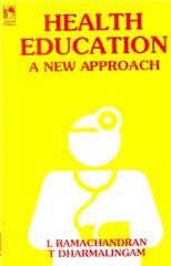 HEALTH EDUCATION: A NEW APPROACH